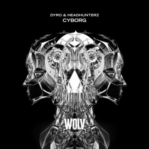 Dyro & Headhunterz - Cyborg
