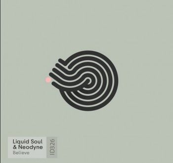 Liquid Soul & Neodyne - Believe