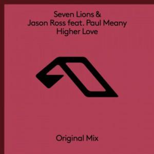 Seven Lions & Jason Ross - Higher Love
