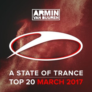 A State Of Trance Top 20 - March 2017