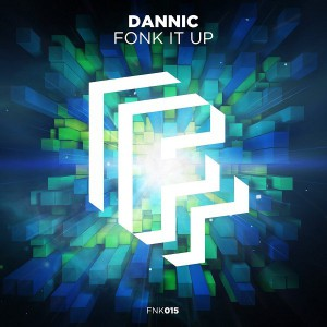 Dannic - Fonk It Up