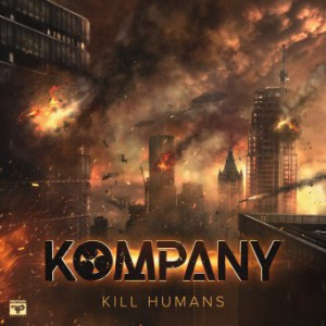 Kompany - Kill Humans
