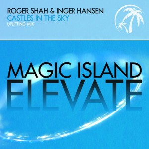 Roger Shah, Inger Hansen - Castles in the Sky