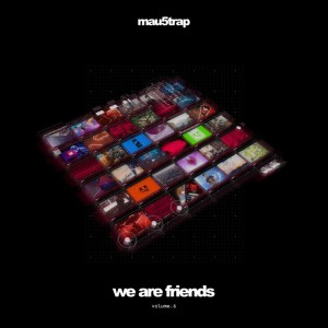We Are Friends Volume 6