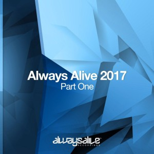 Always Alive 2017 (Part 1)