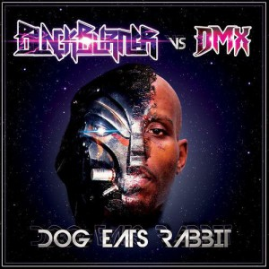 Photo of Blackburner & DMX – Dog Eats Rabbit