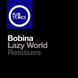 Bobina - Lazy World