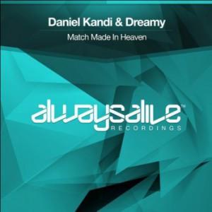 Daniel Kandi & Dreamy - Match Made In Heaven