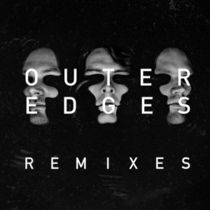 Noisia - Outer Edges (Remixes)