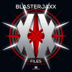 Blasterjaxx - XX Files (Festival Edition)
