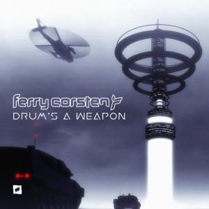 Ferry Corsten - Drums A Weapon (Extended Mix)