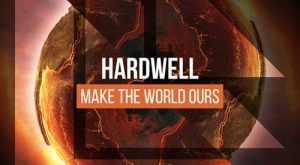 Hardwell - Make The World Ours