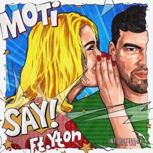 MOTi feat. Yton - SAY!