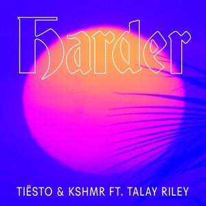 Tiësto & KSHMR - Harder