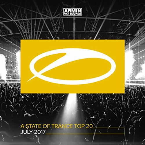 A STATE OF TRANCE TOP 20-JULY 2017