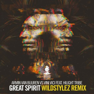 Armin Van Buuren & Vini Vici - Great Spirit (Wildstylez Remix)