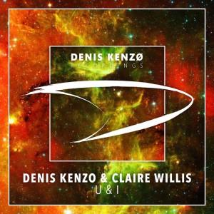 Denis Kenzo & Claire Willis - U & I