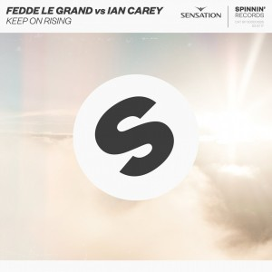 Fedde Le Grand vs. Ian Carey - Keep On Rising