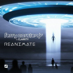 Photo of Ferry Corsten feat. Clairity – Reanimate