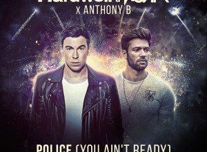 Photo of Hardwell & KURA x Anthony B. – Police