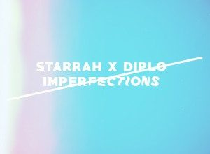 Diplo & Starrah - Imperfections