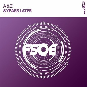 A & Z - 8 Years Later (Extended Mix)