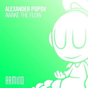 Alexander Popov - Awake The Flow