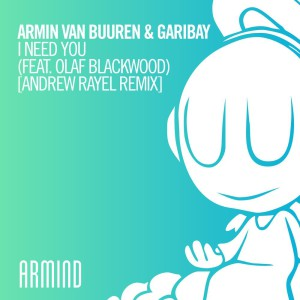 Armin van Buuren - I Need You (Andrew Rayel Remix)
