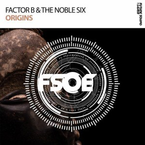 Factor B & The Noble Six - Origins
