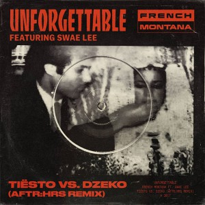 French Montana feat. Rae Sremmurd - Unforgettable (Tiesto vs Dzeko Remix)