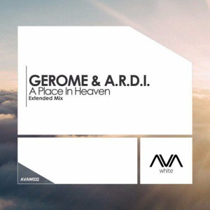 Gerome & A.r.d.i. - A Place in Heaven