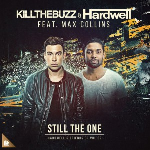 Hardwell & Kill The Buzz feat. Max Collins - Still The One
