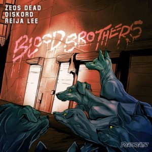 Zeds Dead x Diskord - Blood Brothers