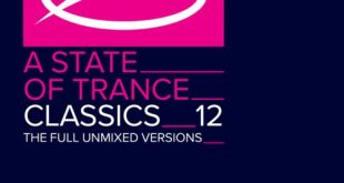 A State Of Trance Classics Vol 12