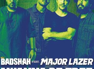 Badshah Feat. Major Lazer - I Wanna Be Free
