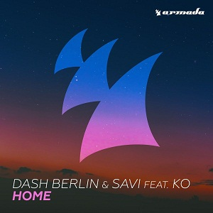 Dash Berlin & Savi ft. KO - Home