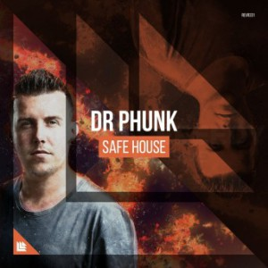 Dr Phunk - Safe House