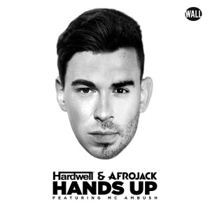 Hardwell & Afrojack feat. MC Ambush - Hands Up