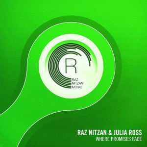 Raz Nitzan & Julia Ross - Where Promises Fade