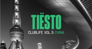 Tiesto - Club Life vol.5 China