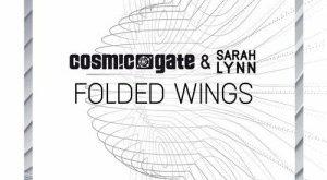Cosmic Gate & Sarah Lynn - Folded Wings
