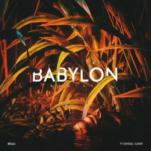 Ekali - Babylon Remix EP
