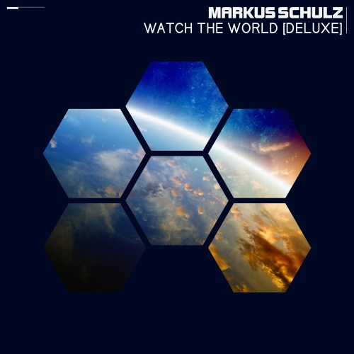 Markus Schulz – Watch the World (Deluxe Edition)