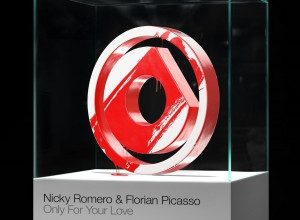 Nicky Romero & Florian Picasso - Only For Your Love