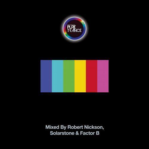 Robert Nickson & Solarstone & Factor B - Pure Trance 6