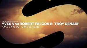 Yves V vs. Robert Falcon - Riders On The Storm