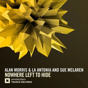 Alan Morris & La Antonia & Sue Mclaren - Nowhere Left To Hide