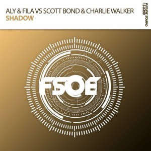 Aly & Fila & Scott Bond & Charlie Walker - Shadow