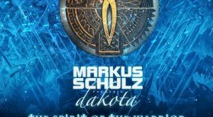 Markus Schulz pres. Dakota - The Spirit of the Warrior