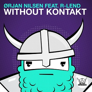 Orjan Nilsen ft. R-Lend - Without Kontakt